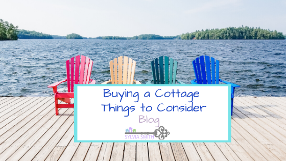 Thinking of Buying a Cottage – Things to Consider