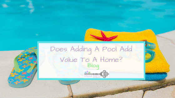 Does Adding A Pool Add Value To A Home?