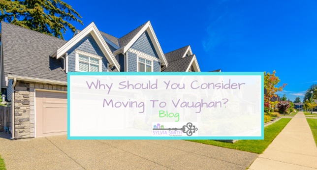 Why Should You Consider Moving To Vaughan?