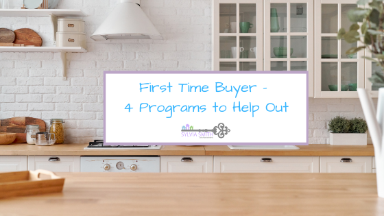 First Time Buyer – 4 Programs to Help Out