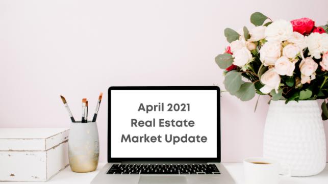 GTA April 2021 Real Estate Market Update
