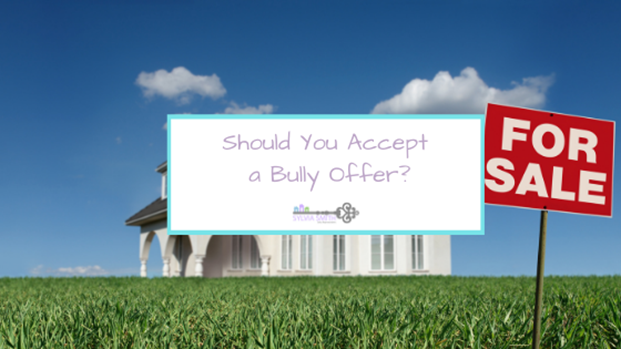 Should You Accept a Bully Offer?