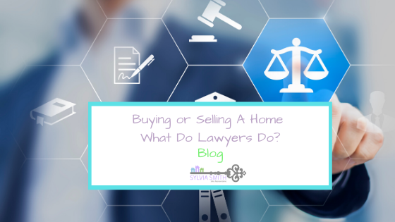 Buying or Selling A Home What Do Lawyers Do?