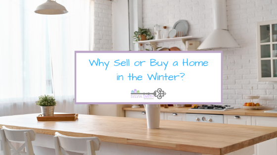 Why Sell or Buy a Home in the Winter?
