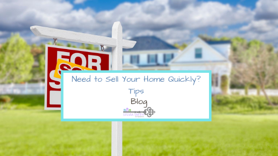 Need to Sell Your Home Quickly? Here's What You Need to Do
