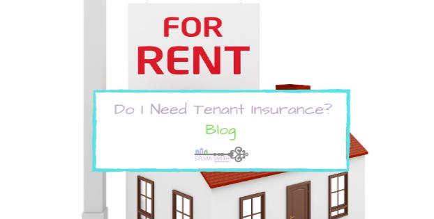 Do I need Tenant Insurance?